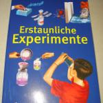"""Buch """"Erstaunliche Experimente - Natur, Optik, Mechanik, Elektrizität"""" - Vorderseite"""